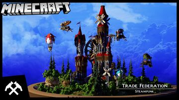 Trade Federation Steampunk [DOWNLOAD] Minecraft Map & Project