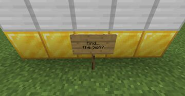 Find the...sign? Minecraft Map & Project