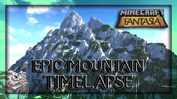 Epic Mountain Timelapse! Minecraft Map & Project