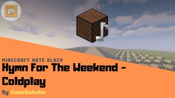 Hymn For The Weekend - Coldplay | Minecraft Note Block Minecraft Map & Project