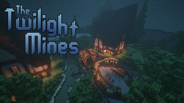 The Twilight Mines Minecraft Map & Project