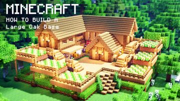 Minecraft: How To Build a Large Oak Survival House Minecraft Map & Project