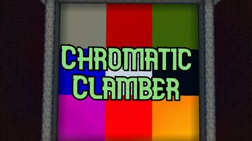Chromatic Clamber Minecraft Map & Project