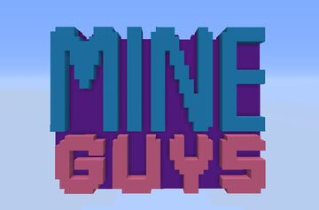 Mine Guys Minecraft Map & Project