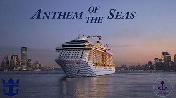 Anthem of the Seas | Real Cruise Ship Replica | 1.14+ | Full Interior | +Download Minecraft Map & Project