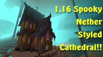 1.16 Cathedral!!! Minecraft Map & Project
