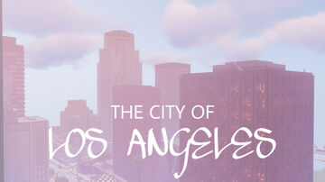 Los Angeles Minecraft Map & Project