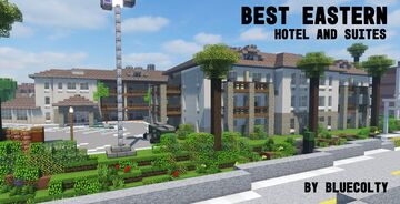 Best Eastern Hotel and Suites - Greenfield Project Minecraft Map & Project