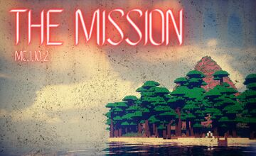 THE MISSION Minecraft Map & Project