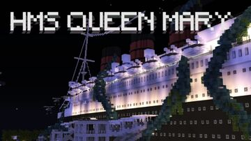 HMS QUEEN MARY, BIRTHPLACE OF THE KRAKEN Minecraft Map & Project