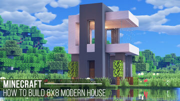 8x8 Modern House Minecraft Map & Project