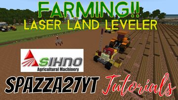 SIHNO Laser Land Leveler Agriculture Equipment Minecraft Map & Project