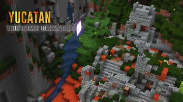 Yucatan: The Time Crystal Minecraft Map & Project