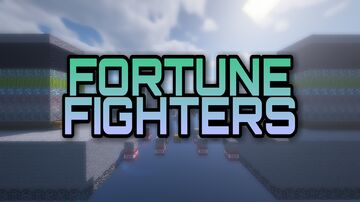 Fortune Fighters Minecraft Map & Project