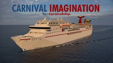 M/S Carnival Imagination - 1:1 Scale Replica (Exterior Only) 1.12.2 [Pop Reel!] Minecraft Map & Project