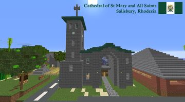 Cathedral of St Mary and All Saints, Salisbury, Rhodesia (Harare, Zimbabwe) Minecraft Map & Project