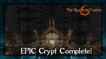 The Most EPIC Crypt in Minecraft!  Maybe.. :) Minecraft Map & Project