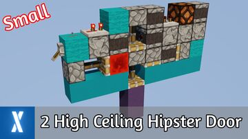 Smallest 2 High Ceiling Hipster Door Minecraft Map & Project