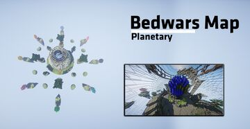 Bedwars Map | Name: Planetary  ➽ 1.8.x--1.16.x Minecraft Map & Project