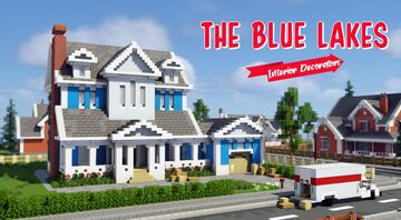 Interior Decorators - The Blue Lakes Minecraft Map & Project