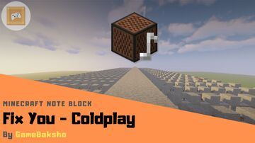 Fix You - Coldplay | Minecraft Note Block Minecraft Map & Project