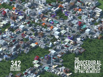 Procedural Metropolis of the PMC community! - Infinity Project - Minecraft Map & Project
