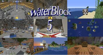 WaterBlock 5 Minecraft Map & Project