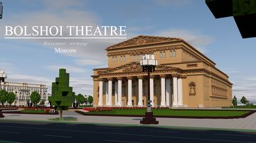 Bolshoi Theatre | Moscow Minecraft Map & Project