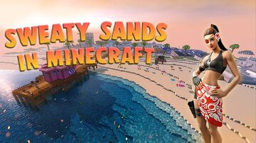 Fortntie - Sweaty Sands Minecraft Map & Project