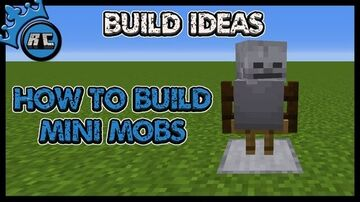 How to build mini mobs! Minecraft Map & Project