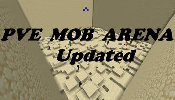 PVE mob arena UPDATE Minecraft Map & Project