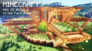 Minecraft: How to build a Circle Farm Base Minecraft Map & Project