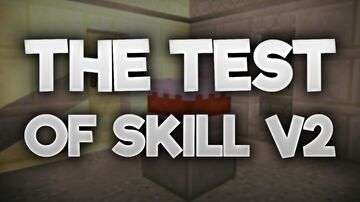 Test of Skill v2 Minecraft Map & Project