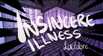 Insincere Illness Minecraft Map & Project