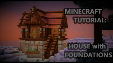 NICE HOUSE with FOUNDATIONS Minecraft Map & Project