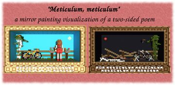 """""""Meticulum, meticulum"""" a mirror painting visualization of a poem Minecraft Map & Project"""