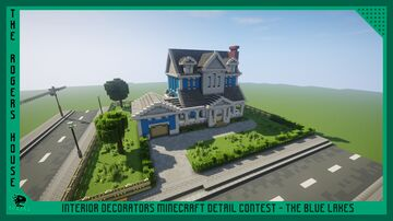 The Roger's House - Interior Decorators Minecraft Detail Contest - The Blue Lakes Minecraft Map & Project