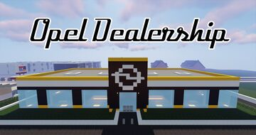 Opel Dealership - 1.12 Minecraft Map & Project