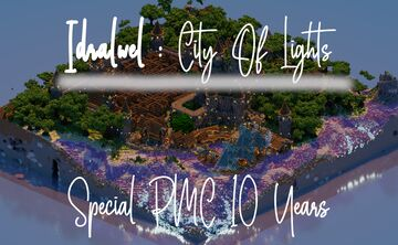 Idralwel : City of lights - PMC 10 YEARS Minecraft Map & Project