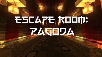Escape Room: Pagoda Minecraft Map & Project