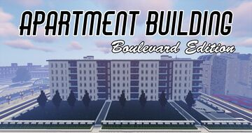 Apartment Building - Boulevard Edition Minecraft Map & Project