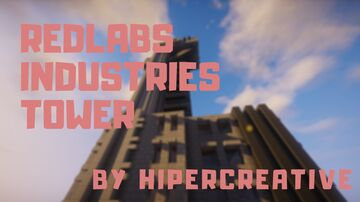 Redlabs Industries Tower Minecraft Map & Project
