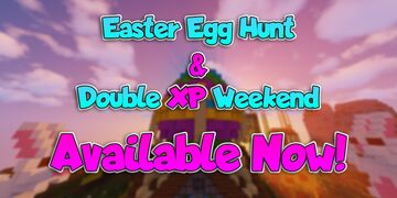 Easter Egg Hunt & Double XP Minecraft Map & Project