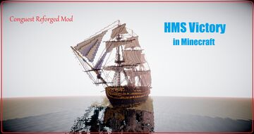 HMS Victory in Minecraft. ConquestReforged Minecraft Map & Project