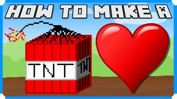 How To Make A TNT Heart Explosion Minecraft Map & Project