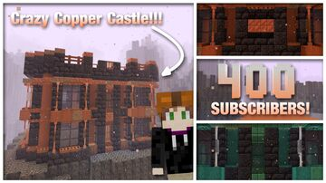 Nether Copper Castle!! 1.17 Minecraft Map & Project