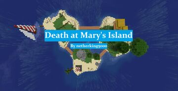 Death at Mary's Island Minecraft Map & Project