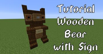 Wooden Bear with Sign Minecraft Map & Project
