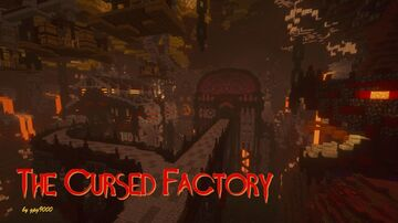The Cursed Factory Minecraft Map & Project