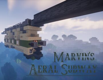 Aerial subway 1.16+ Minecraft Map & Project